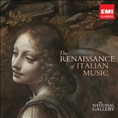 The Renaissance of Italian Music (The National Gallery Collection)