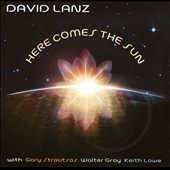 David Lanz: Here Comes the Sun [Digipak] *