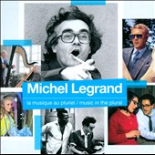 Michel Legrand: La  Musique Au Pluriel (Music In the Plural) [Box]