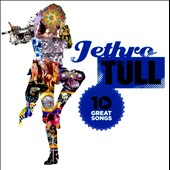 Jethro Tull: 10 Great Songs