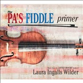 Various Artists: The Pa's Fiddle Primer [Digipak]