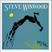 Steve Winwood: Arc of a Diver [Deluxe Edition]