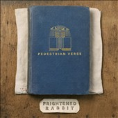 Frightened Rabbit: Pedestrian Verse [Digipak]