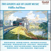 Fiddles and Bows - Deltour, Romberg, Porter, Parkin, Malando, Arlen, Pourcel / Frederick Fennell