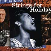 Lee Konitz: Strings for Holiday