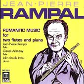 Romantic Music for Two Flutes and Piano / Rampal, Arimany