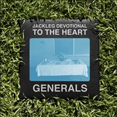 The Baptist Generals: Jackleg Devotional to the Heart [Digipak] *
