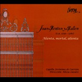 Juan Monton y Mallen: Alienta, mortal, alienta / Capella Jeronimo de Carrion. Alicia Lazaro