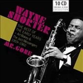 Wayne Shorter: Mr. Gone: The Best of the Early Years