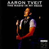 Aaron Tveit: Radio in My Head: Live at 54 Below