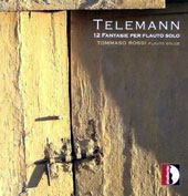 Telemann: 12 Fantasies for solo flute / Tommaso Rossi: recorder