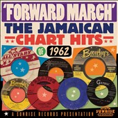 Various Artists: Forward March: Jamaican Hits 1962