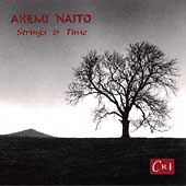 Akemi Naito: Strings and Time / Anderson, Fader, et al