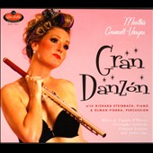 Gran Danzón - music for flute & piano by Sas, Gamboa, Caliendo, D'Rivera / Martha Councell-Vargas, flute