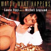 Laura Fygi: Watch What Happens
