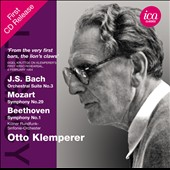 Otto Kemplerer Conducts J.S. Bach: Orchestral Suite No. 3; Mozart: Symphony No. 29; Beethoven: Symphony No. 1 / Otto Klemperer