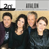 Avalon: The Best of Avalon: 20th Century Masters: The Millennium Collection *