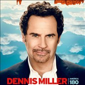 Dennis Miller: America 180 Degrees [PA] [Digipak]