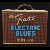 Various Artists: Super Rare Electric Blues: 1960s Era [Digipak]