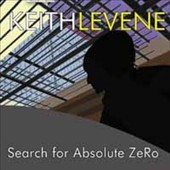 Keith Levene: Search For Absolute Zero
