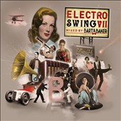 Various Artists: Electro Swing, Vol. 7