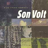 Son Volt: Wide Swing Tremolo
