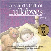 Various Artists: A Child's Gift of Lullabyes