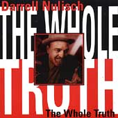 Darrell Nulisch: Whole Truth