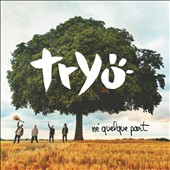 Tryö (France): Né Quelque Part