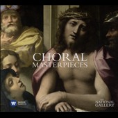 Choral Masterpieces: Three Centuries of Sacred Vocal Works