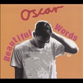 Oscar (Oscar Scheller)/Oscar Scheller: Beautiful Words [EP] [Digipak]