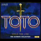 Toto: Hold the Line: The Ultimate Collection *