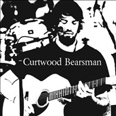 Curtwood Bearsman: Curtwood Bearsman [EP]