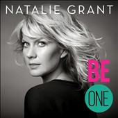 Natalie Grant (CCM): Be One *