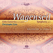 Georg Christoph Wagenseil (1715-1777): Cello Concertos in C and A; Symphonia in C / Christophe Coin, cello; Orchester le Phénix