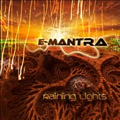 E-Mantra: Raining Lights