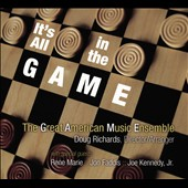 Great American Music Ensemble: It's All in the Game [Digipak]