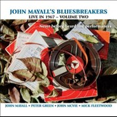 John Mayall & the Bluesbreakers (John Mayall): Live in 1967, Vol. 2