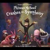 City of Prague Philharmonic Orchestra/Kyle Pickett: Phineas McBoof Crashes the Symphony
