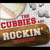 Various Artists: Cubbies Are Rockin'
