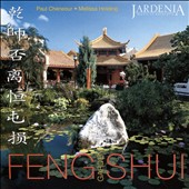 Paul Cheneour/Melissa Holding: Feng Shui