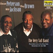Oscar Peterson & the Very Tall Band/Milt Jackson/Oscar Peterson/Ray Brown (Bass): The Very Tall Band: Live at the Blue Note