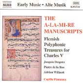 The A-La-Mi-Re Manuscripts - Flemish Polyphonic Treasures