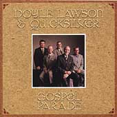 Doyle Lawson & Quicksilver: Gospel Parade