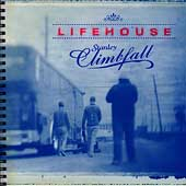 Lifehouse: Stanley Climbfall