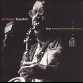 Anthony Braxton: Four Compositions (GTM) 2000