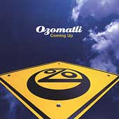 Ozomatli: Coming Up [EP] [Limited]