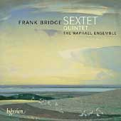 Bridge: String Sextet, Quintet / Raphael String Ensemble