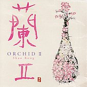 Shao Rong: Orchid, Vol. 2 *