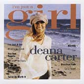 Deana Carter: I'm Just a Girl